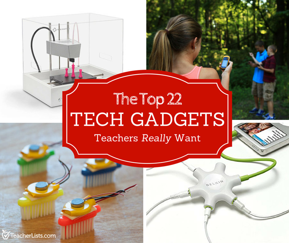 TeacherLists_Social_Image_Top-22-Tech-Gadgets