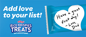 Add love to your list. Rice Krispies Treats.