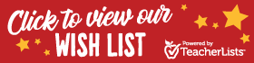 Click to view our wish list.