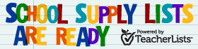 School supply lists are ready. Powered by TeacherLists.