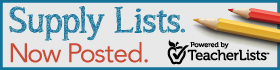 Supply lists. Now posted. Powered by TeacherLists.